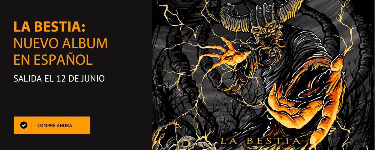 La Bestia - Nuevo album en español salida el 12 de junio - Anonymus
